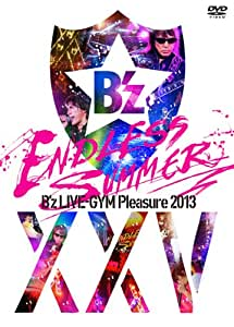 B'z LIVE-GYM Pleasure 2013 ENDLESS SUMMER-XXV BEST- [DVD]