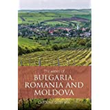 The wines of Bulgaria, Romania and Moldova (The Classic Wine Library)