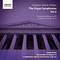 Widor: The Organ Symphonies, Vol.5 by Joseph Nolan