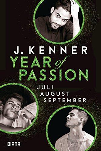 Year of Passion (7-9): Juli. August. September. Drei Romane in einem Band (German Edition)