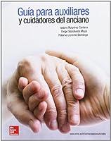 Guia para auxiliares y cuidadores del anciano