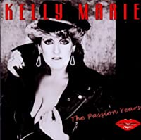 Passion Years by Kelly Marie (2012-01-24)