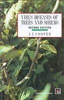 Virus Diseases of Trees and Shrubs