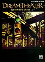 Dream-Theater Systematic Chaos: Authentic Guitar Tab Edition (Authentic Guitar Tab Editions)