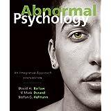 Abnormal Psychology : An Integrative Approach