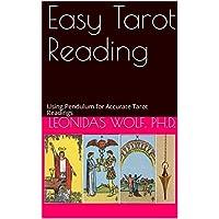 Easy Tarot Reading: Using Pendulum for Accurate Tarot Readings (English Edition)