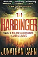 The Harbinger: The Ancient Mystery that Holds the Secret of America's Future by Jonathan Cahn(2012-01-03)