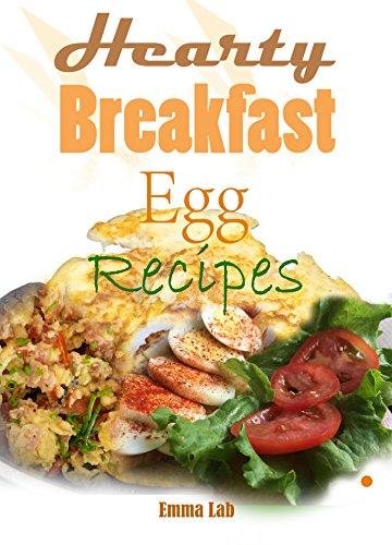 Hearty breakfast egg recipes (English Edition)