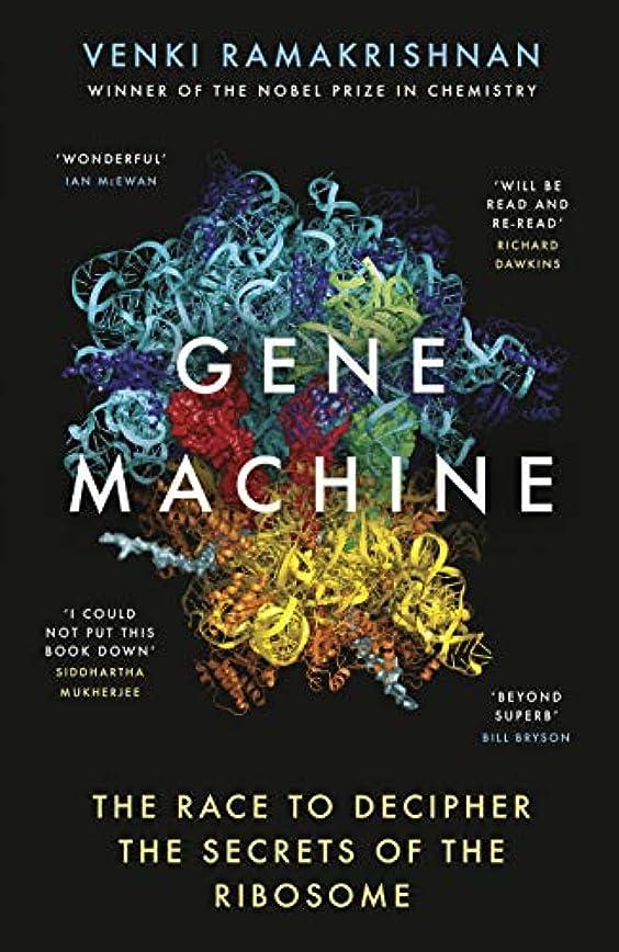 紫の予測遠えGene Machine: The Race to Decipher the Secrets of the Ribosome