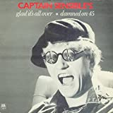 """Glad It's All Over / Damned On 45 - Captain Sensible 7"""" 45"""