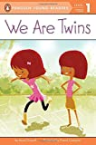 We Are Twins (Penguin Young Readers, Level 1)