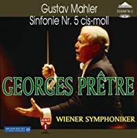 Mahler Symphony No.5. (Vienna Symphony/ Georges Pretre. Rec. 5/19/91) by VARIOUS ARTISTS