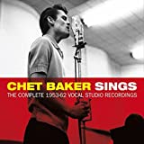Chet Baker Sings - Complete 1953-62 Vocal Studio Recs. (3CD) by Chet Baker