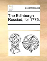 The Edinburgh Rosciad, for 1775.