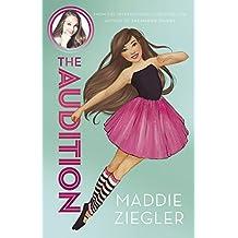 The Audition (Maddie Ziegler Presents, Book 1)