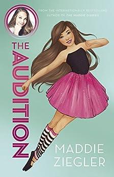 The Audition (Maddie Ziegler Presents, Book 1) by [Ziegler, Maddie]