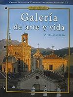 Galer?a De Arte Y Vida Writing Activities Booklet and Audio Activities