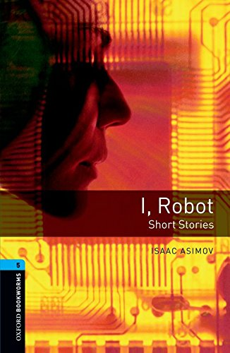 I, Robot: Short Stories (Oxford Bookworms Library)の詳細を見る