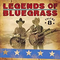 Vol. 8-Legends of Bluegrass