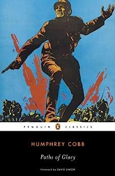 Paths of Glory (Penguin Classics) by [Cobb, Humphrey]