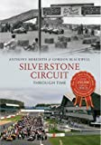 Silverstone Circuit (Through Time)