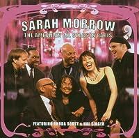 Sarah Morrow & The American All Stars in Paris