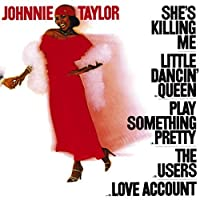 She's Killing Me (Mini Lp Sleeve) by Johnnie Taylor