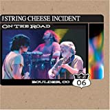 On the Road: Boulder Co 12-21-06 by STRING CHEESE INCIDENT (2007-03-27) 【並行輸入品】