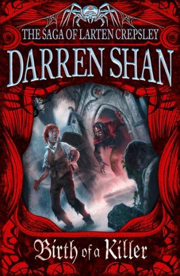 避難メモ輪郭Birth of a Killer (The Saga of Larten Crepsley, Book 1) (English Edition)