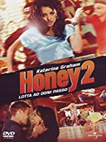 Honey 2 [Italian Edition]