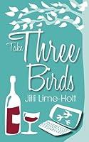 Take Three Birds