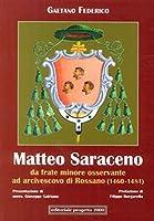 Matteo Saraceno. Da frate minore osservante ad arcivescovo di Rossano (1460-1481)