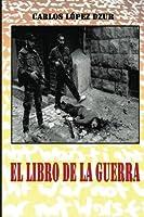 El libro de la guerra / The Book of War