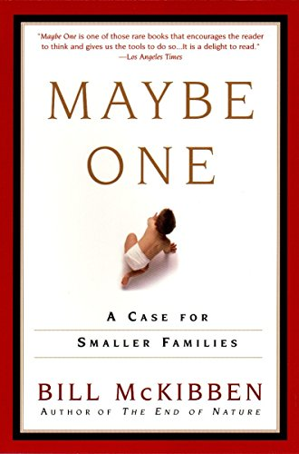 Download Maybe One: A Case for Smaller Families 0452280923
