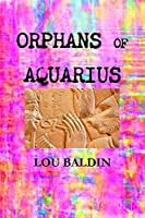 Orphans of Aquarius