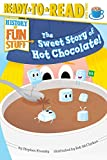 Sweet Story of Hot Chocolate!