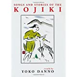 Songs and Stories of the Kojiki