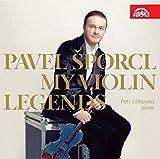 マイ・ヴァイオリン・レジェンド (My Violin Legends/Pavel Sporcl, Petr Jirikovsky) [輸入盤]