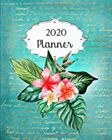 2020 Planner: Tropical Daily, Weekly & Monthly Calendars | January through December | Floral Flower #7