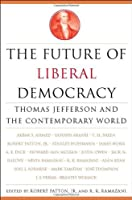 Future of Liberal Democracy: Thomas Jefferson and the Contemporary World