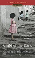 Child of the Dark: The Diary Of Carolina Maria De Jesus (Classics)