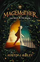The Mage and the Magpie: Magemother Book 1 (A Kids Fantasy Adventure Book Series for Teens and Young Adults) (English Edition)