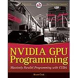 NVIDIA GPU Programming: Massively Parallel Programming with CUDA