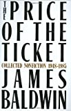 The Price of the Ticket: Collected Nonfiction, 1948-1985