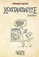 Konstantiniyye Notlari
