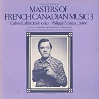 Masters of French Canadian Music, Vol.3 by Labbe