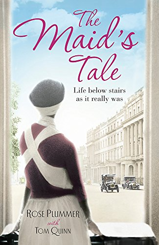 Download The Maid's Tale: A Revealing Memoir of Life Below Stairs 1444735861
