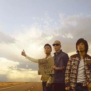 Walk This Way(初回生産限定盤)(DVD付)
