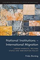 National Institutions -- International Migration