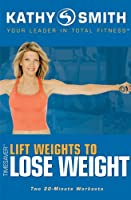 Lift Weights to Lose Weight [DVD] [Import]